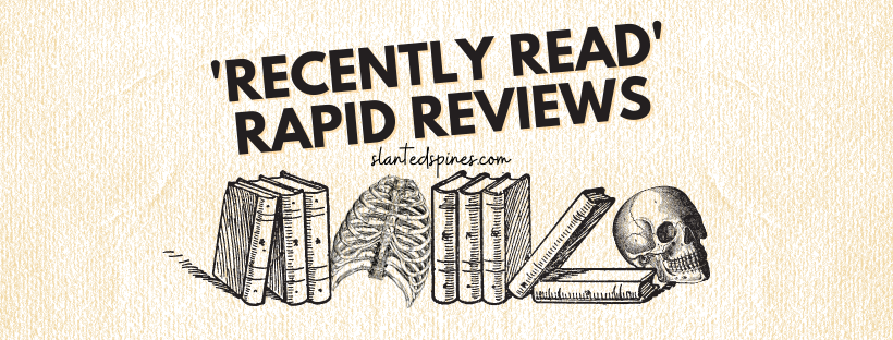 Recently Read Mini Book Reviews
