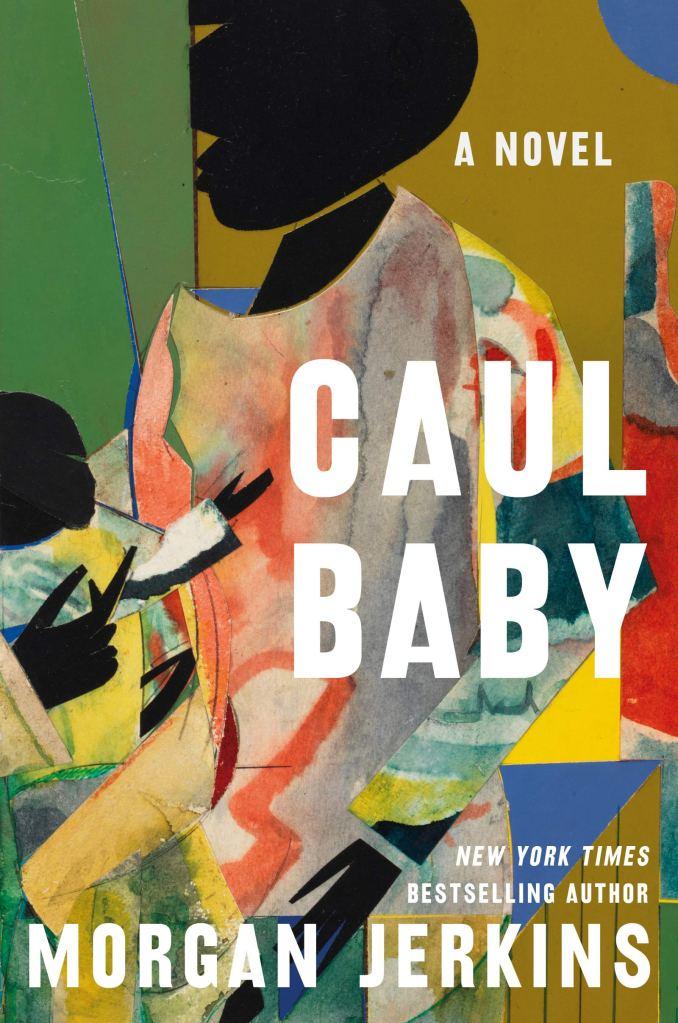 Caul Baby by Morgan Jerkins