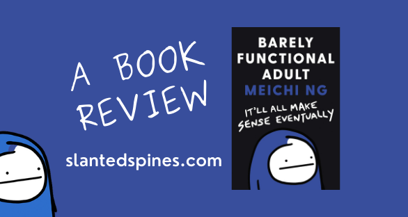 Barely Functional Adult: It'll All Make Sense Eventually Book Review