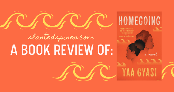 A Book Review of Homegoing