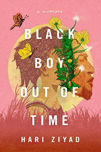 Black Boy Out of Time by Hari Ziyad