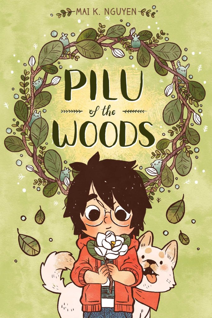Pilu of the Woods by Maia K Nguyen