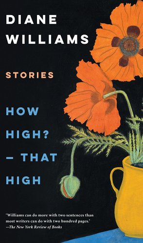 How High? -- That High by Diane Williams