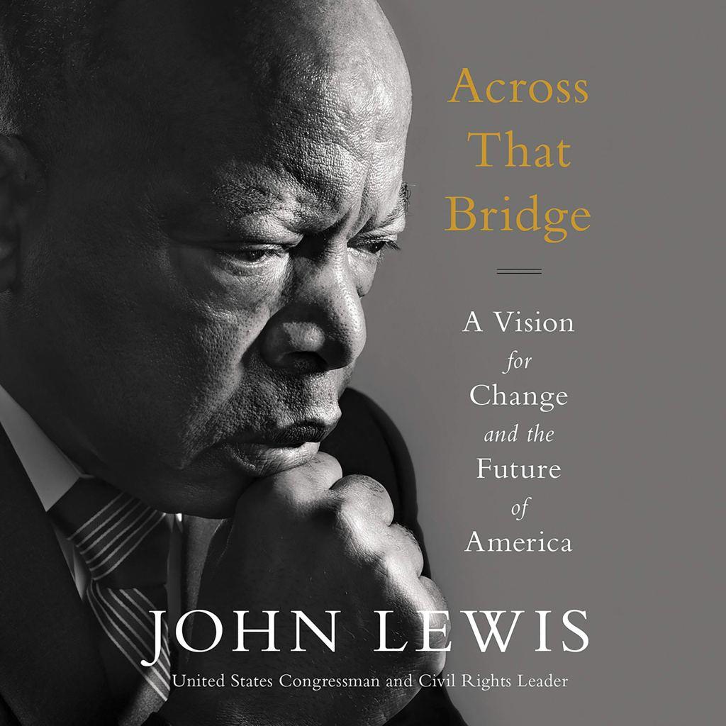 Across That Bridge by John Lewis